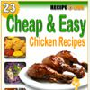 23 Cheap and Easy Chicken Recipes eCookbook