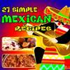 27 Simple Mexican Recipes eCookbook