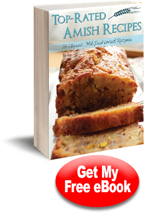 Top-Rated Amish Recipes: 26 Classic Old-Fashioned Recipes