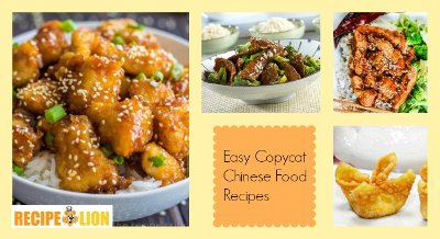Easy Copycat Chinese Food Recipes