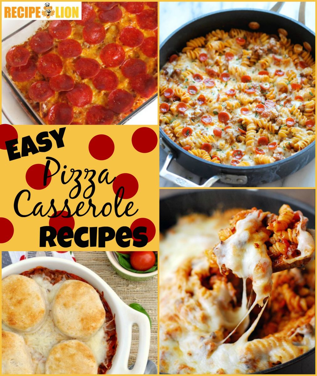 Easy Pizza Casseroles