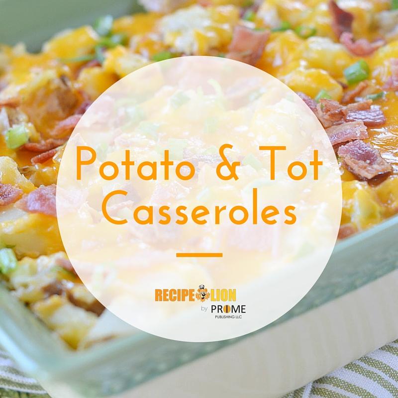 14 Easy Potato and Tater Tot Casserole Recipes | RecipeLion.com
