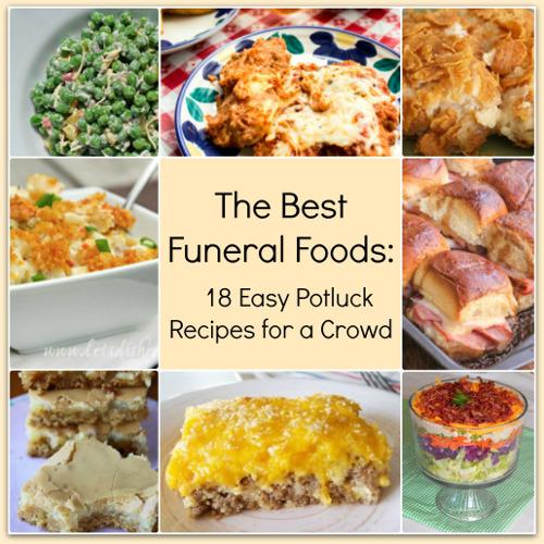 Funeral foods 18 easy potluck recipes for a crowd recipelion com