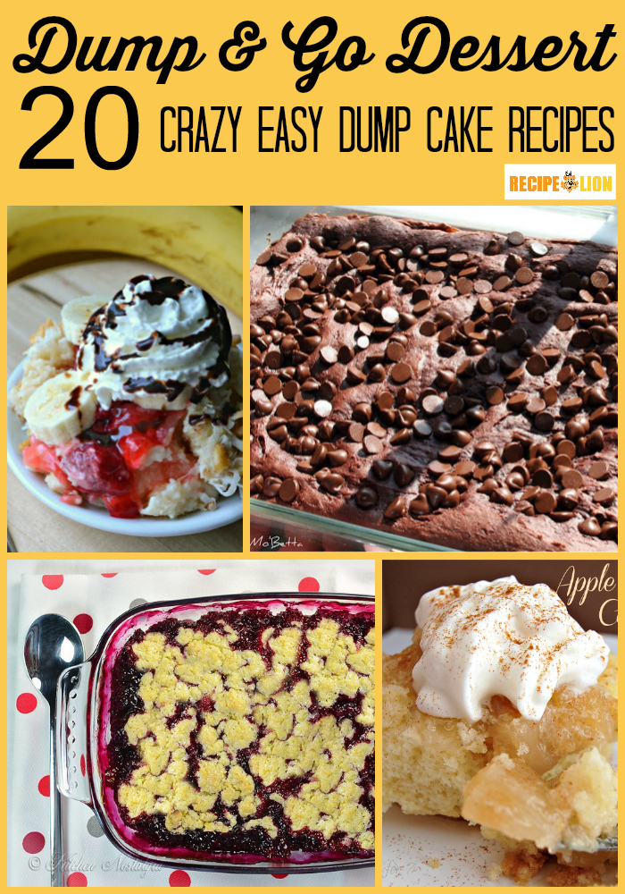 Dump and Go Dessert: 20 Crazy Easy Dump Cake Recipes