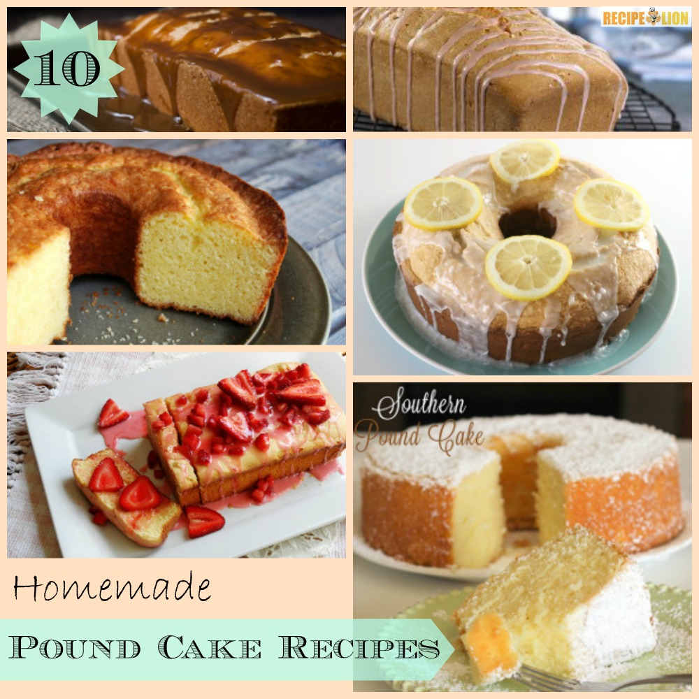 10 Homemade Pound Cake Recipes