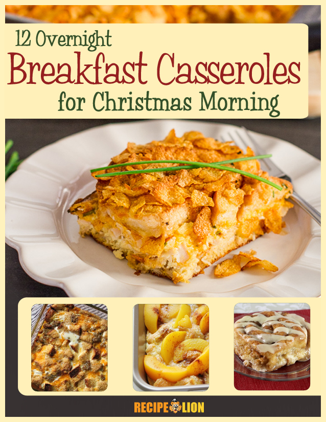 12 Overnight Breakfast Casseroles for Christmas Morning