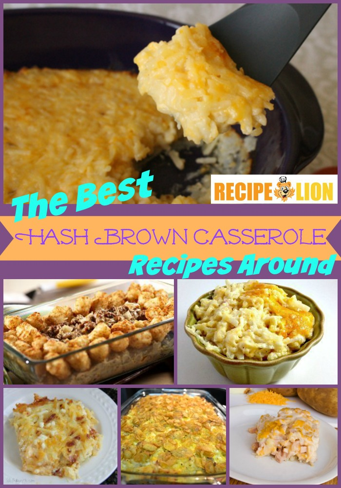 These hash brown casseroles would go great alongside the recipes from ...